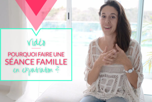 Faire une séance photo en famille en expatriation