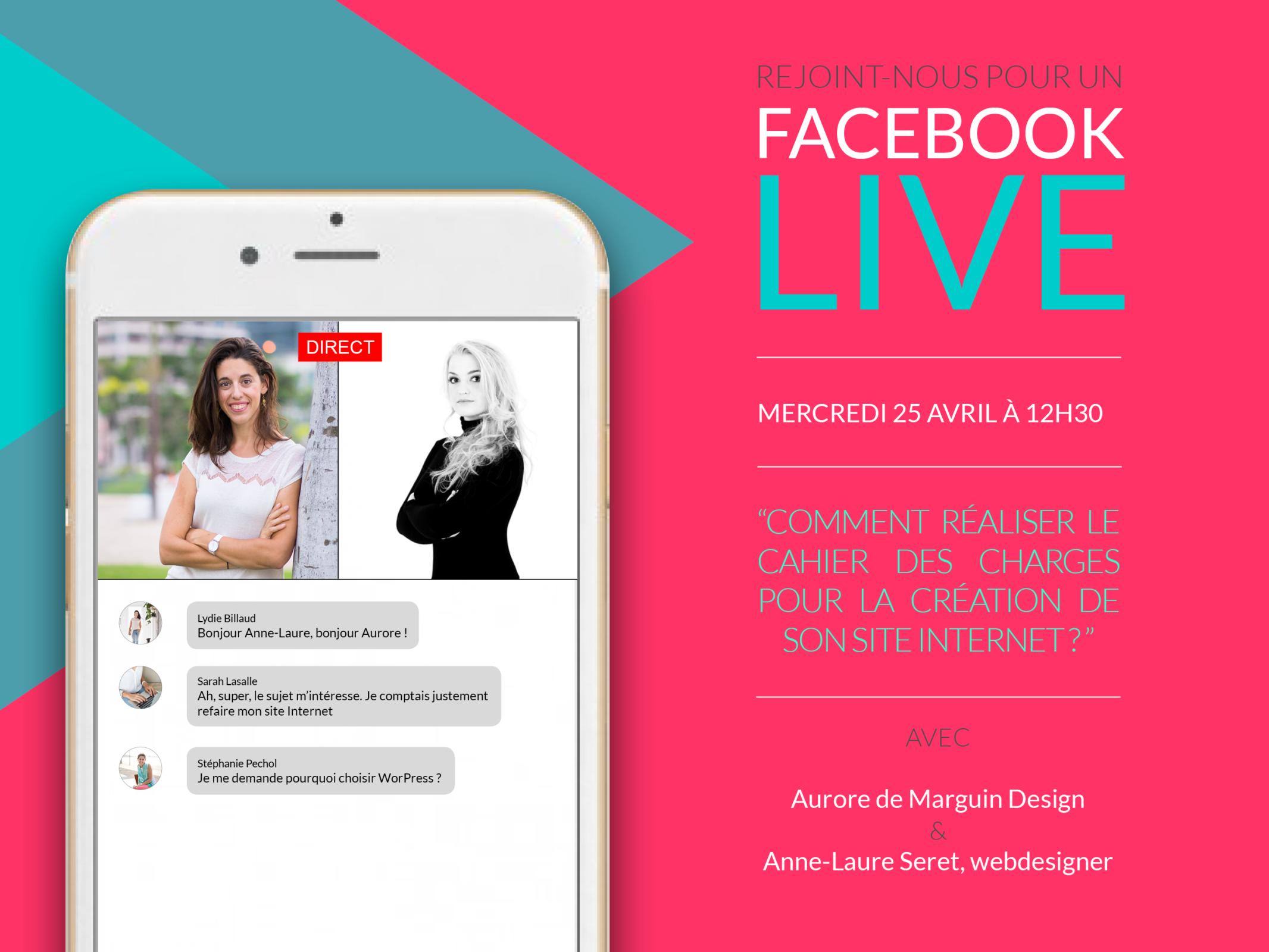 Facebook live Anne-Laure Seret Aurore Marguin Design Comment réaliser le cahier des charges pour la création de son site Internet ?